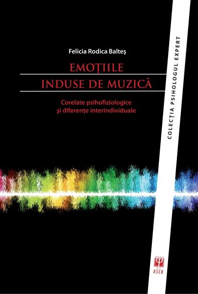 Emotiile induse de muzica de Felicia Rodica Baltes [0]
