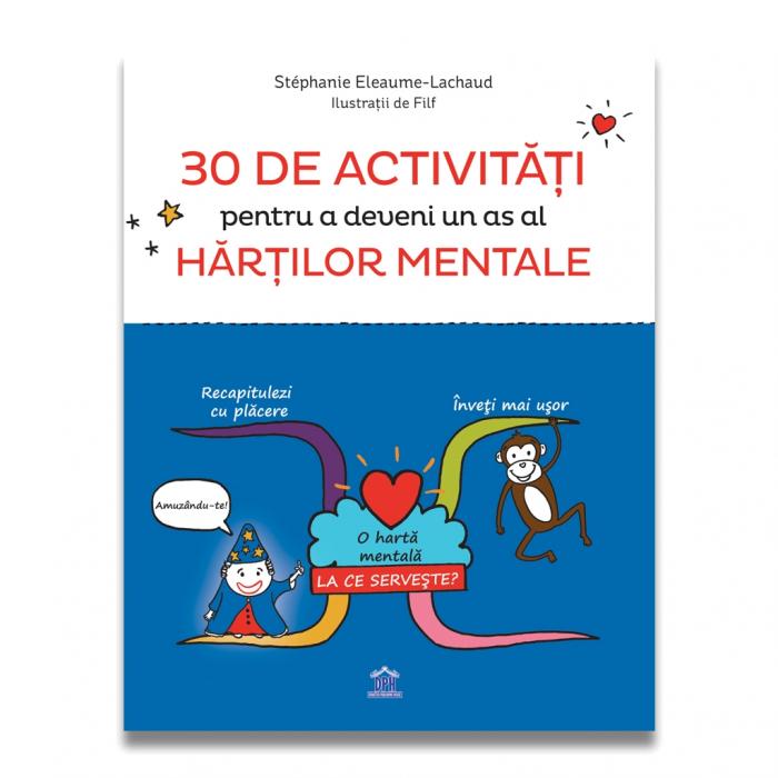 30 de activitati pentru a deveni un as al hartilor mentale de Stephanie Eleaume-Lachaud [0]