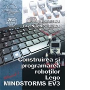 Construirea si programarea robotilor Lego MINDSTORMS EV3 de Liviu Negrescu, Lavinia Negrescu 0