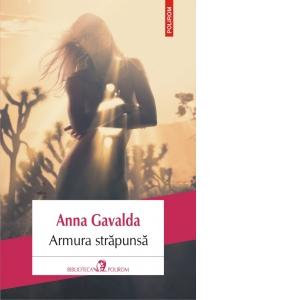 Armura strapunsa de Anna Gavalda 0