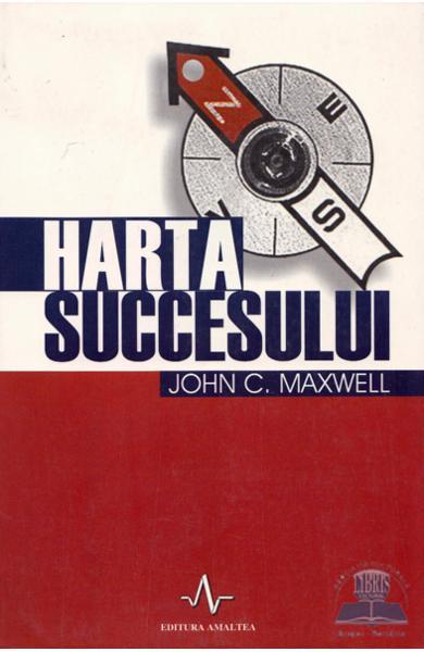 Harta succesului de John C. Maxwell [0]