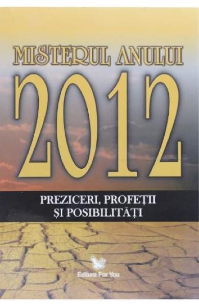 Misterul anului 2012 de Gregg Braden 0