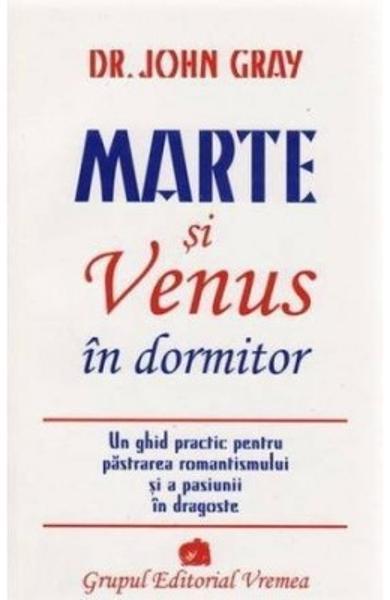 Marte si Venus in dormitor de John Gray 0