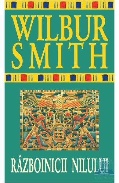 Razboinicii Nilului de Wilbur Smith [0]