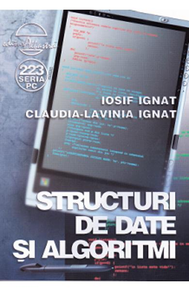 Structuri de date si algoritmi de Iosif Ignat, Claudia-Lavinia Ignat 0