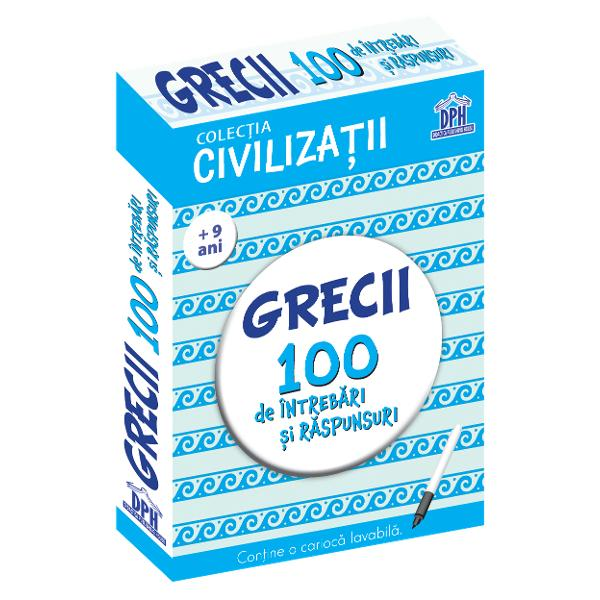 Grecii - 100 de intrebari si raspunsuri de Gabriela Girmacea 0