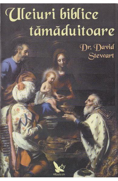 Uleiuri biblice tamaduitoare de David Stewart [0]