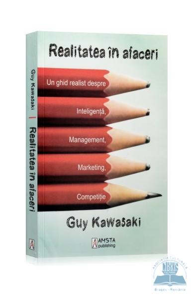 Realitatea in afaceri de Guy Kawasaki 0