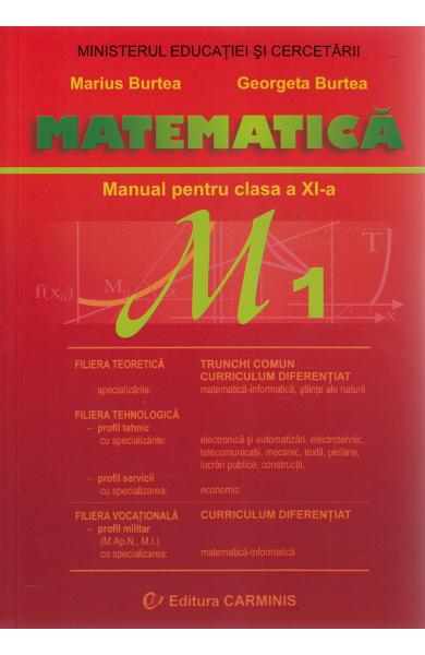 Matematica M1  clasa a XI a de Marius Burtea [0]
