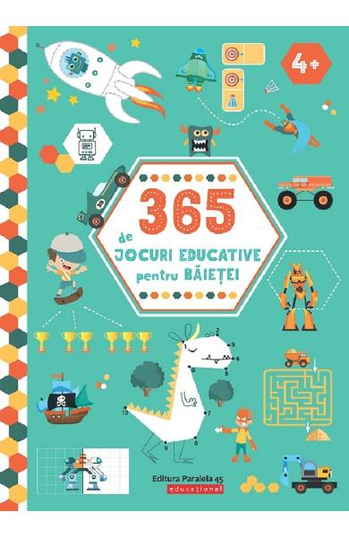 365 de jocuri educative pentru baietei 4 ani+ 0