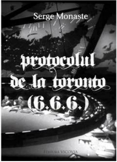 Protocolul de la Toronto (6.6.6.) de SERGE MONASTE [0]