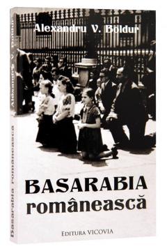 Basarabia romaneasca de Alexandru V. Boldur [0]