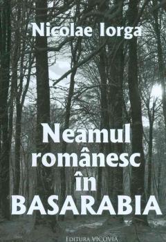 Neamul Romanesc in Basarabia de Nicolae Iorga [0]