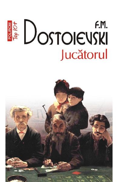 Jucatorul de F.M. Dostoievski 0