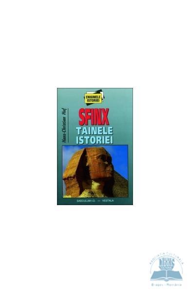 Sfinx . Tainele istoriei vol.I de Hans-Christian Huf [0]