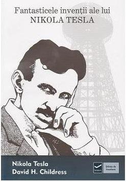Fantasticele inventii ale lui Nikola Tesla [0]