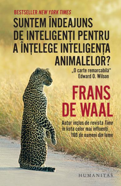 suntem indeajuns de inteligenti pentru a intelege inteligenta animalelor de frans de waal 0