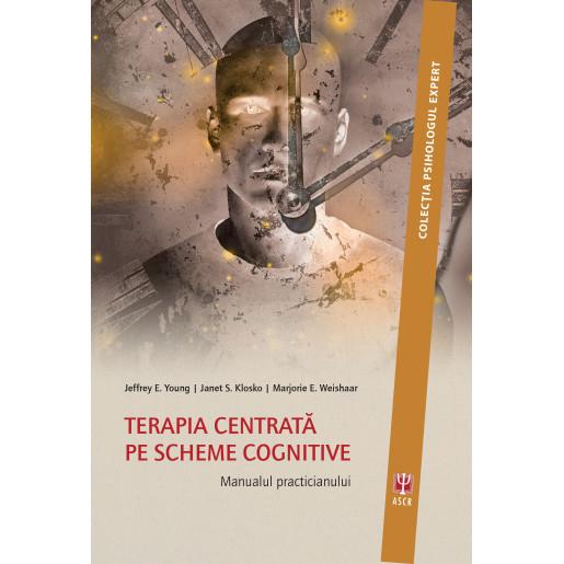 Terapia centrata pe scheme cognitive de Jeffrey E. Young [0]
