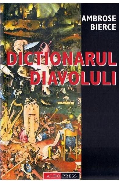 Dictionarul Diavolului deAmbrose Bierce [0]