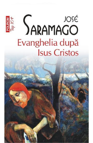 Evanghelia dupa Isus Cristos de Jose Saramago 0