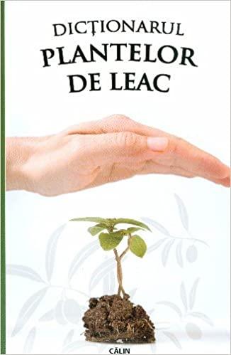 Dictionarul plantelor de leac de Eugen Mihaescu [0]