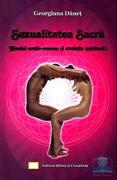 Sexualitatea sacra de Georgiana Danet 0