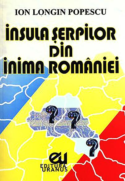 Insula serpilor din inima Romaniei de Ion Longin Popescu [0]