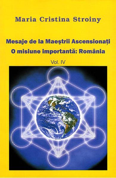 Mesaje de la Maestrii Ascensionati Vol.4 de Maria Cristina Stroiny [0]