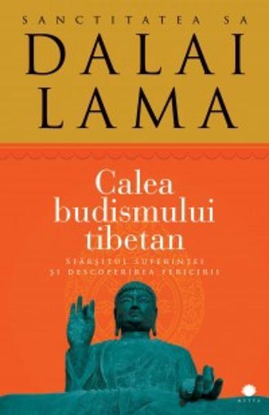 Calea budismului tibetan de Dalai Lama [0]