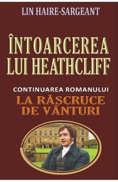 Intoarcerea lui Heathcliff 0
