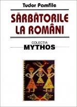 Sarbatorile la romani de Tudor Pamfile [0]