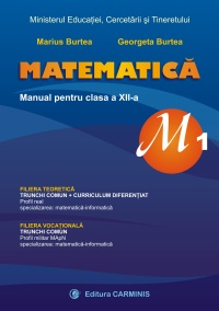 MATEMATICA M1 MANUAL PENTRU CLASA A XII-A de Marius Burtea [0]