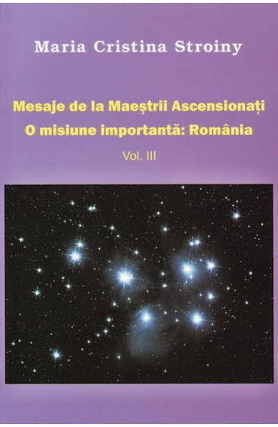 Mesaje de la Maestrii Ascensionati vol 3 de Maria Cristina Stroiny [0]