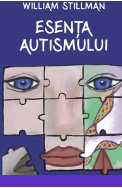 Esenta autismului - William Stillman [0]