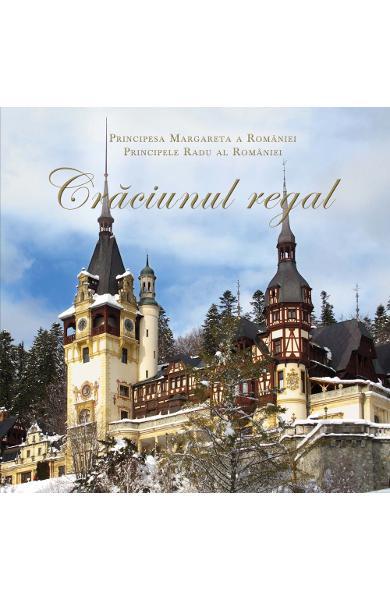 Craciunul regal de Principesa Margareta a Romaniei [0]