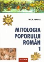 Mitologia poporului roman, Vol. I-II de Tudor Pamfile [0]
