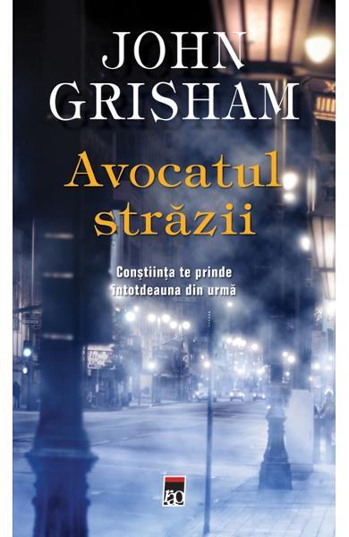 Avocatul strazii de John Grisham 0