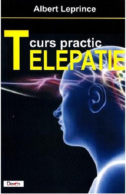 Telepatie Curs practic de Albert Leprince [0]