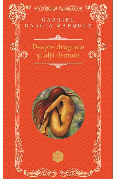 Despre dragoste si alti demoni de Gabriel Garcia Marquez [0]