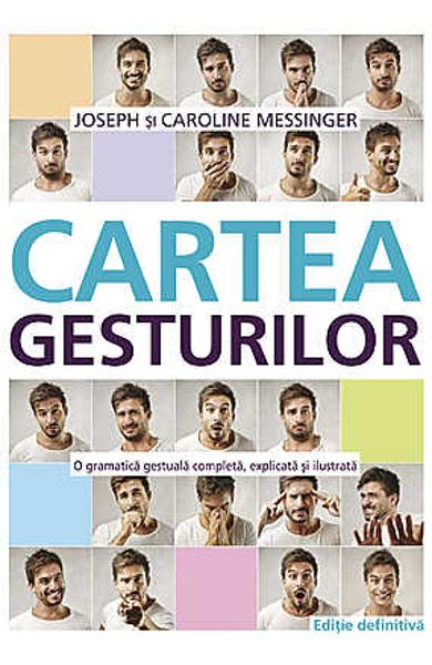 Cartea Gesturilor de Joseph Messinger, Caroline Messinger 0