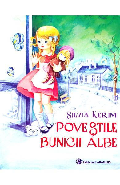 Povestile Bunicii Albe de Silvia Kerim 0
