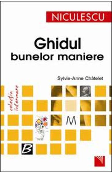 Ghidul Bunelor Maniere de Sylvie-Anne Chatelet [0]