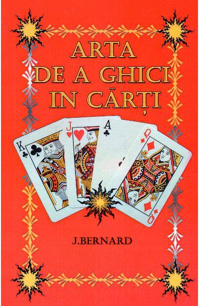 Arta de a ghici in carti de J. Bernard [0]