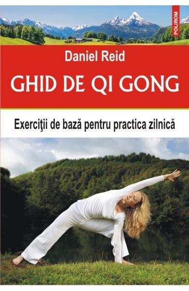 Ghid de Qi Gong. Exercitii de baza pentru practica zilnica 0