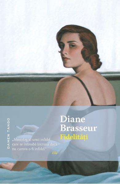Fidelitati de Diane Brasseur 0