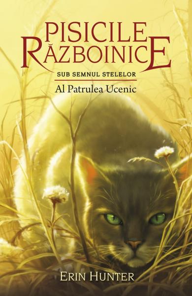 Pisicile Razboinice - Puterea celor trei. Cartea a XIX-a: Al Patrulea Ucenic de Erin Hunter [0]