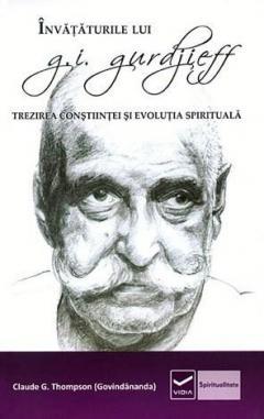 Invataturile lui Gurdjieff de Claude G. Thompson 0