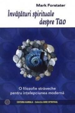 Invataturi Spirituale Despre Tao de Mark Forstater 0