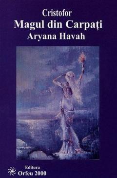 Magul din Carpati de Aryana Havah 0