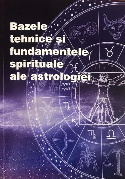Bazele tehnice si fundamentele spirituale ale astrologiei de Max Heindel 0
